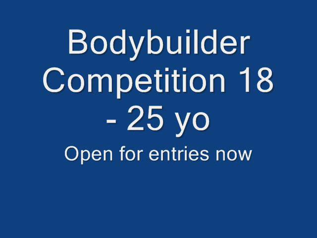 Bodybuilding Competition 18 - 25