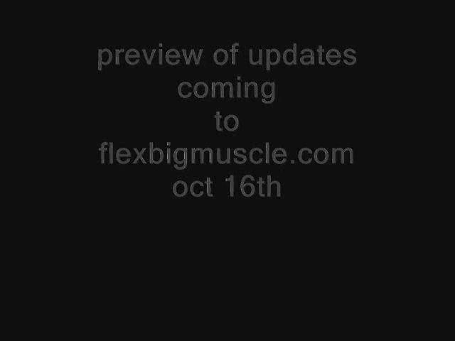 Oct 16 Flexbigmuscle.com Preview